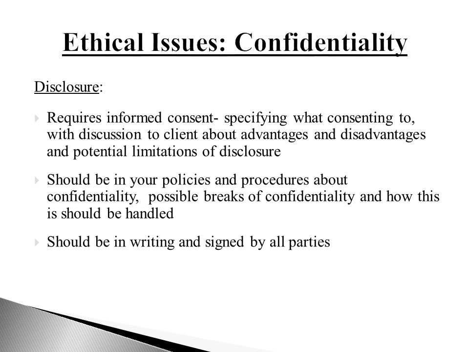 Ethical issues on confidentiality