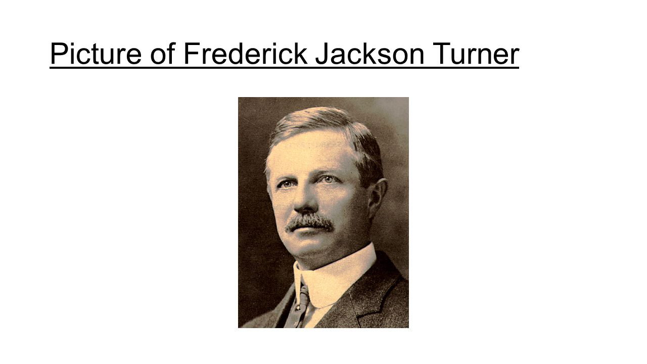 frederick jackson turner frontier thesis main points History, frontier, and section three essays  rereading frederick jackson turner the significance of  the turner thesis concerning the role of the frontier in.
