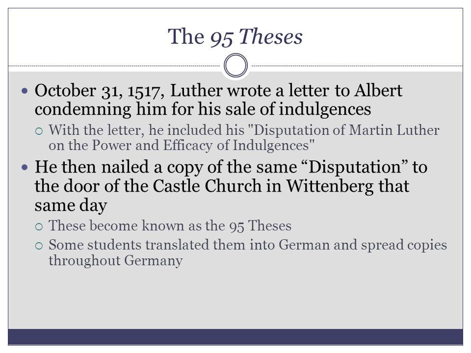 western civilization ii his ppt  the 95 theses 31 1517 luther wrote a letter to albert condemning him