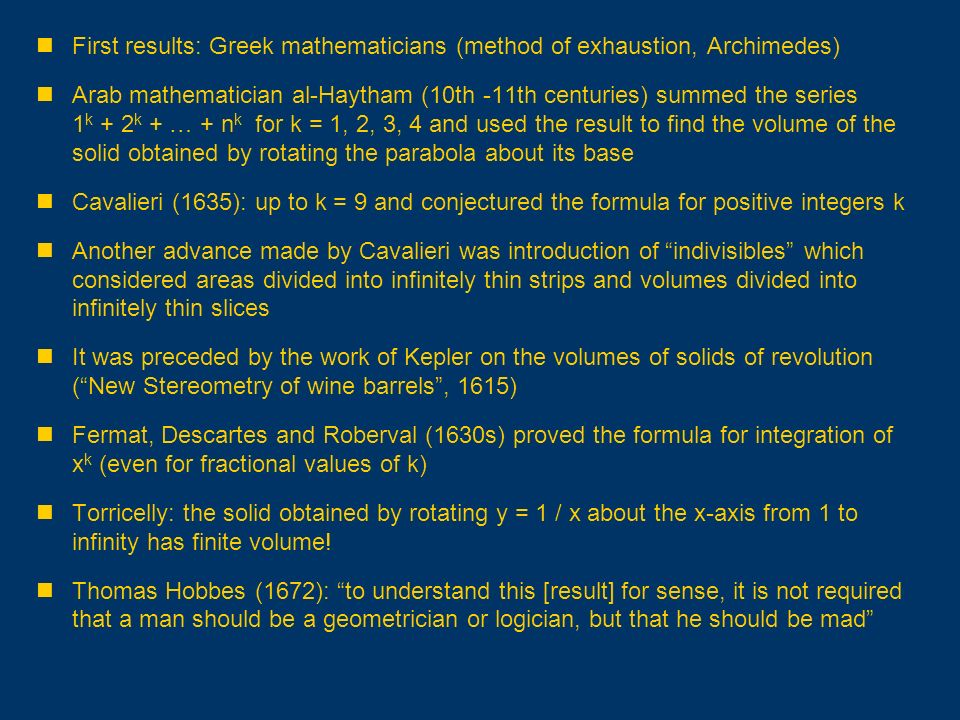 First results: Greek mathematicians (method of exhaustion, Archimedes)