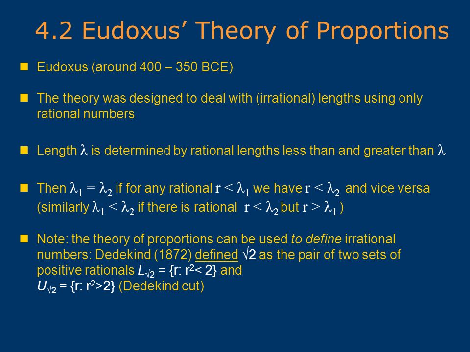 4.2 Eudoxus' Theory of Proportions