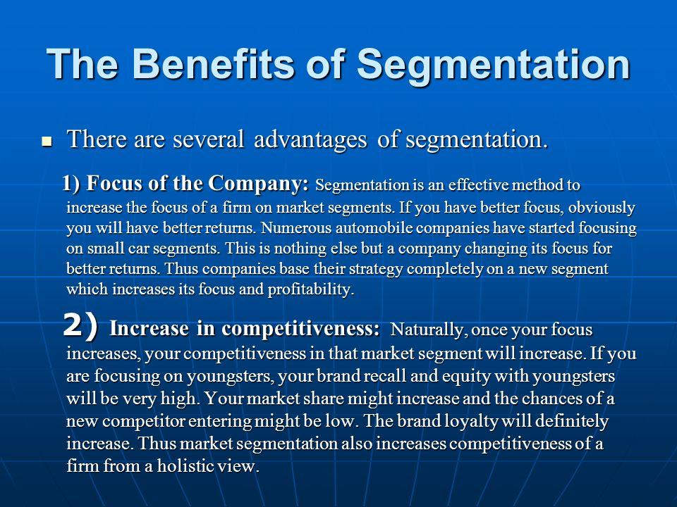 The Benefits of Segmentation