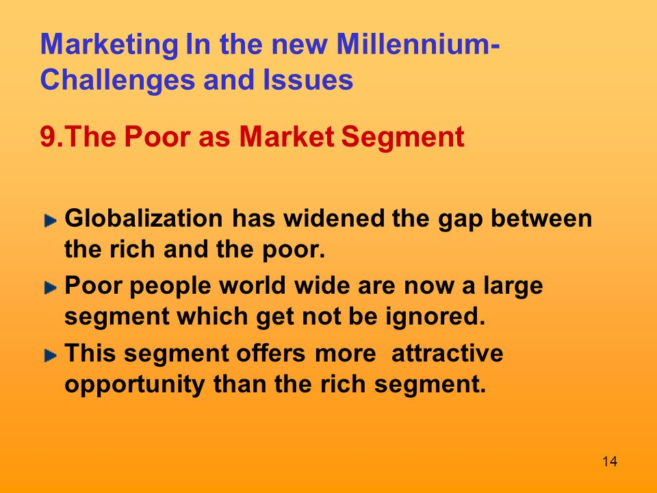 globalization in the new millennium Abstract this essay concerns the process of globalization, the integration of economies around the world which has put new demands on nation‐states at the very same time that, in many ways, it has reduced their capacities to deal with those demands.