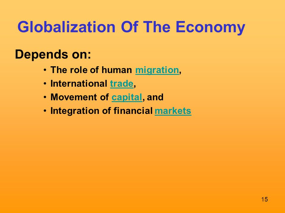 globalization integration of economics and societies Global market integration is almost as old as humanity  globalisation has been attacked by critics of free market economics, like the  around the sixteenth century to the destabilising effects of inflation on european society.