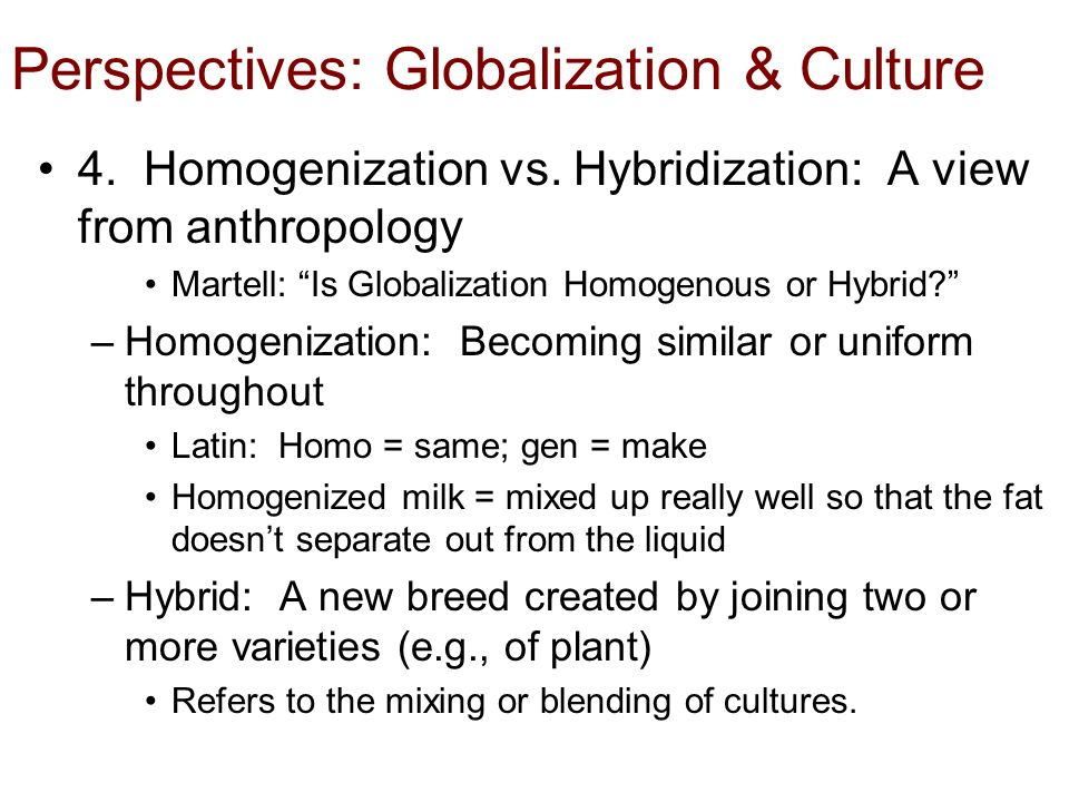 Globalization and hybridization in cultural products