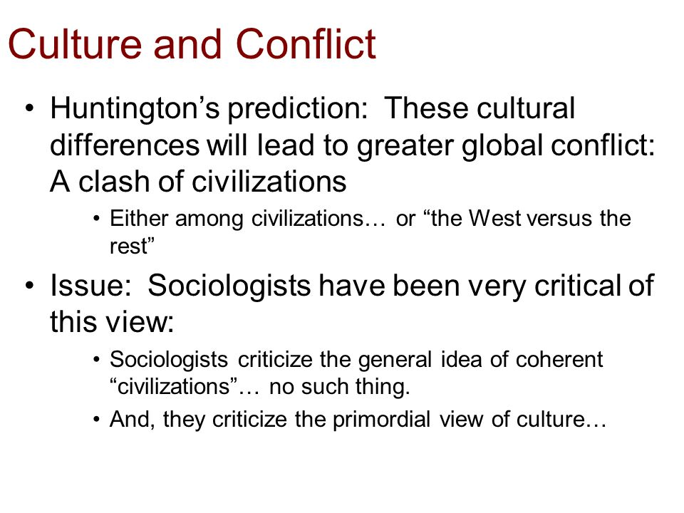 the myth of the clash of civilizations Edward said's lecture on samuel huntington's essay and book on the clash of  civilizations, at the university of massachusetts, amherst.