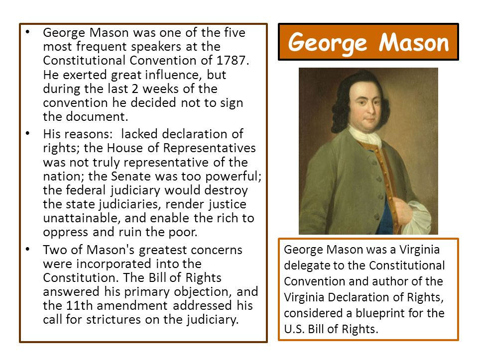 george mason constitutional convention Start studying constitutional convention/chapter three learn vocabulary, terms, and more with flashcards, games, and other study tools.