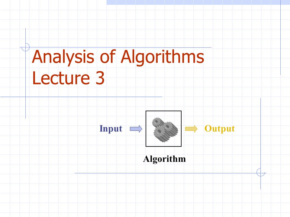 Analysis of Algorithms Lecture 3