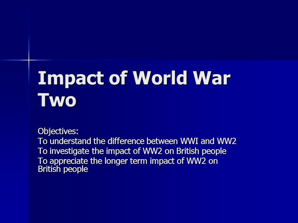 impact world war two had on