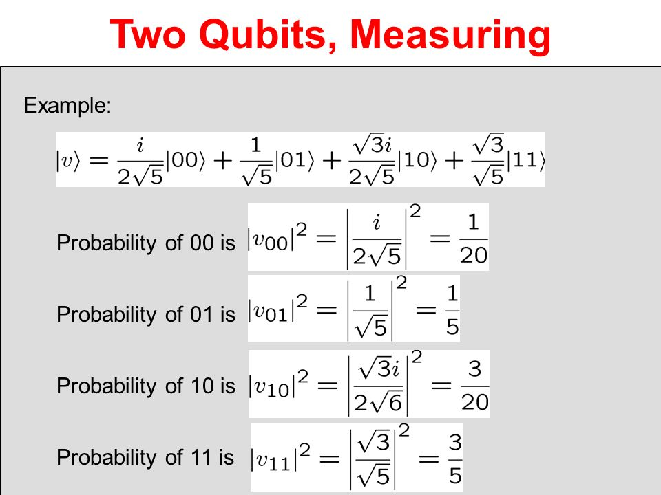 Two Qubits, Measuring Example: Probability of 00 is