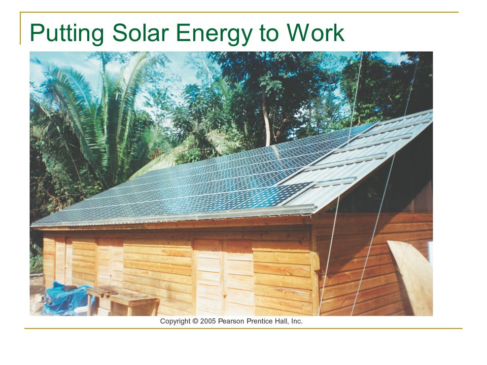 Putting Solar Energy to Work