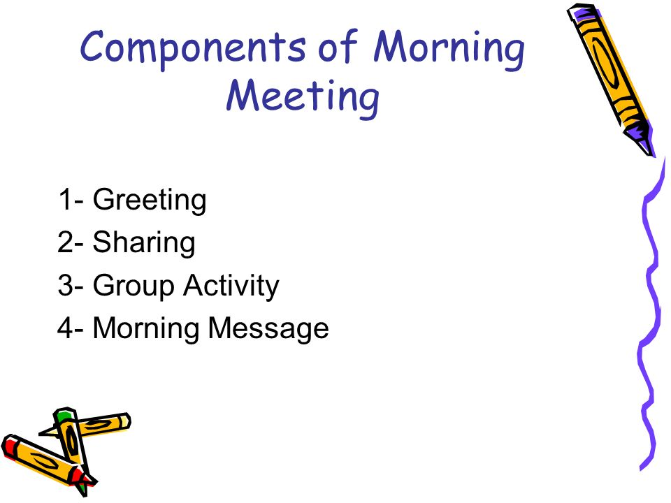Components of Morning Meeting
