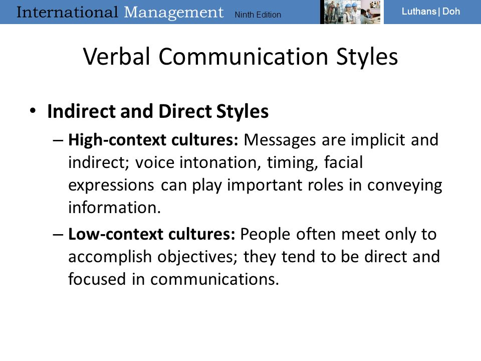 high and low context communication styles The influence of high/low context culture on choice of communication media : the differences occur in communication styles, communication messages, and.