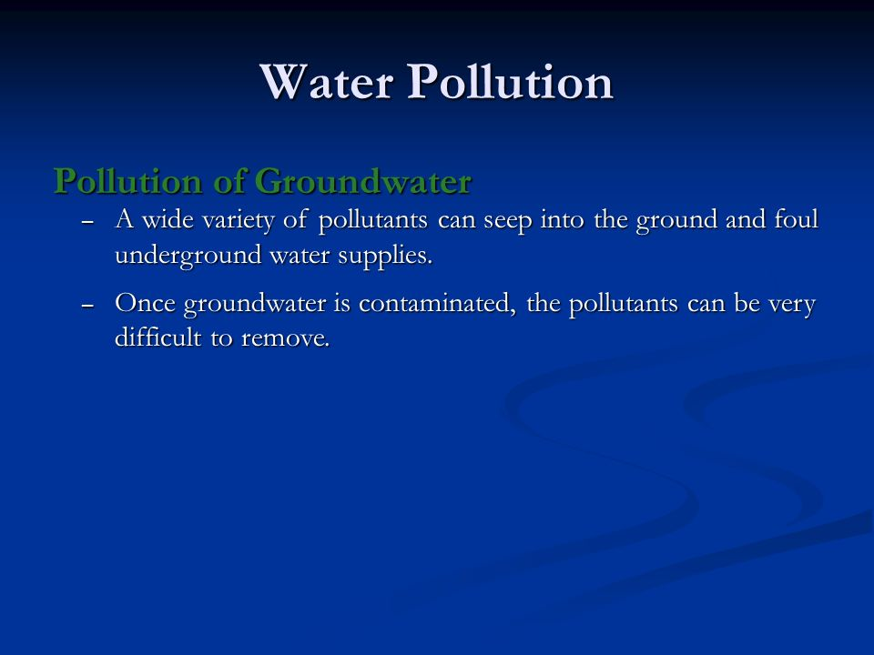 Water Pollution Pollution of Groundwater