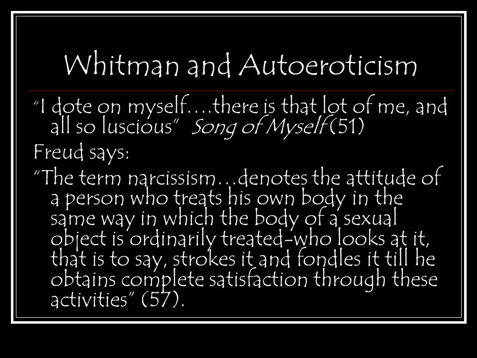 "4 Whitman and Autoeroticism """