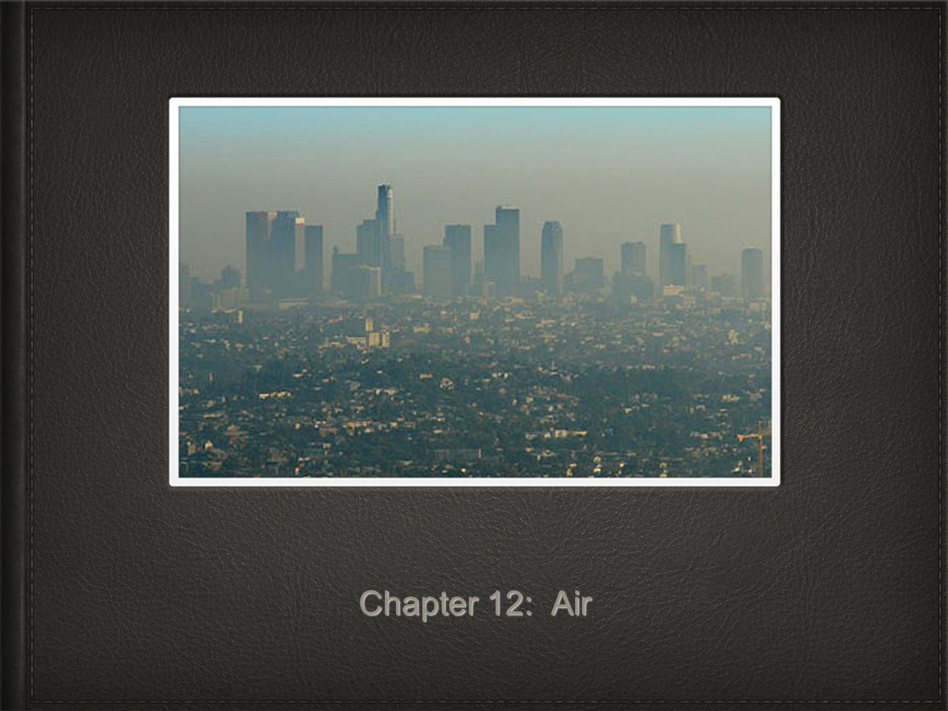 Chapter 12: Air