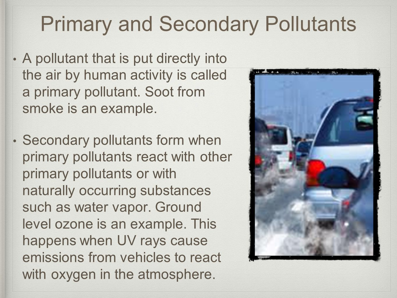 Primary and Secondary Pollutants