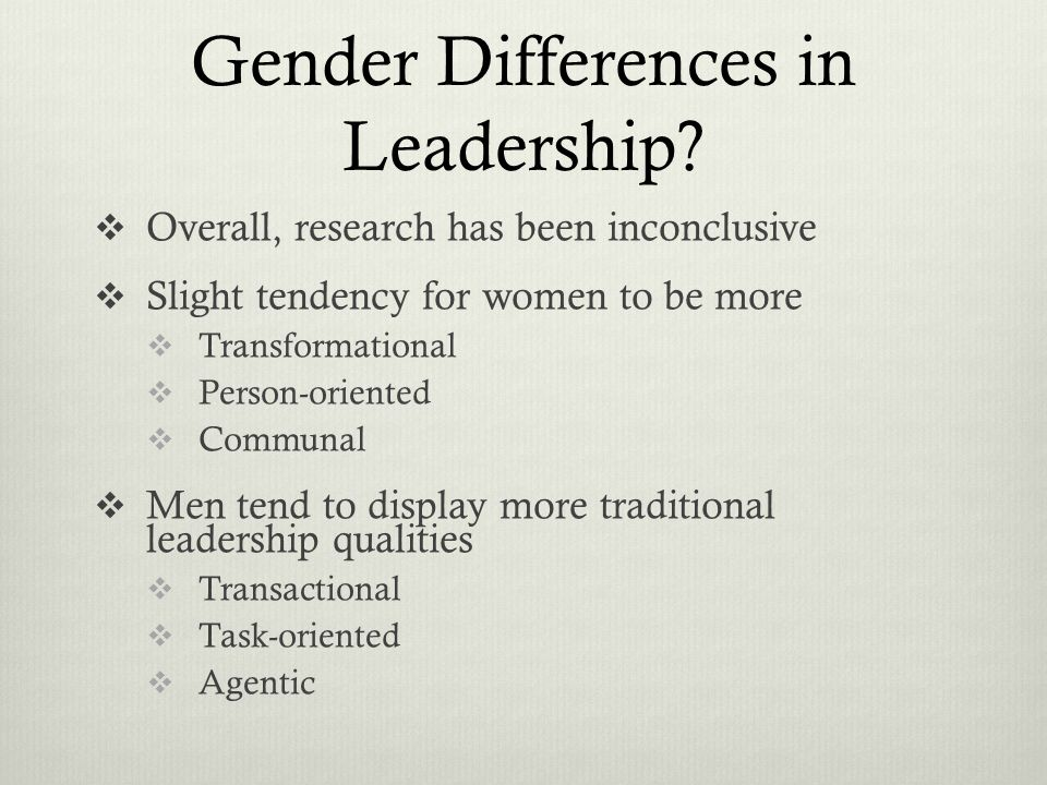 """gender differences and leadership In 2015 the plank center for leadership in public relations and heyman  associates produced its first """"report card on pr leaders"""" leaders."""