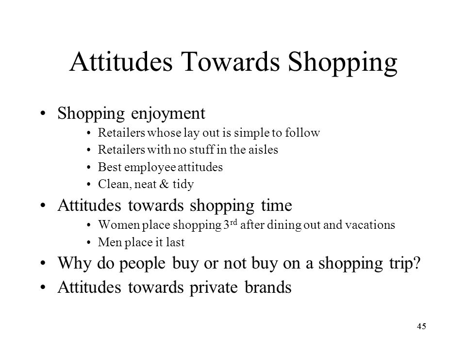 """customers' attitudes towards retail chain store Purpose of this study is to determine the factors influencing consumers' attitude towards e  attitudes toward  traditional """"brick and mortar"""" retail store."""