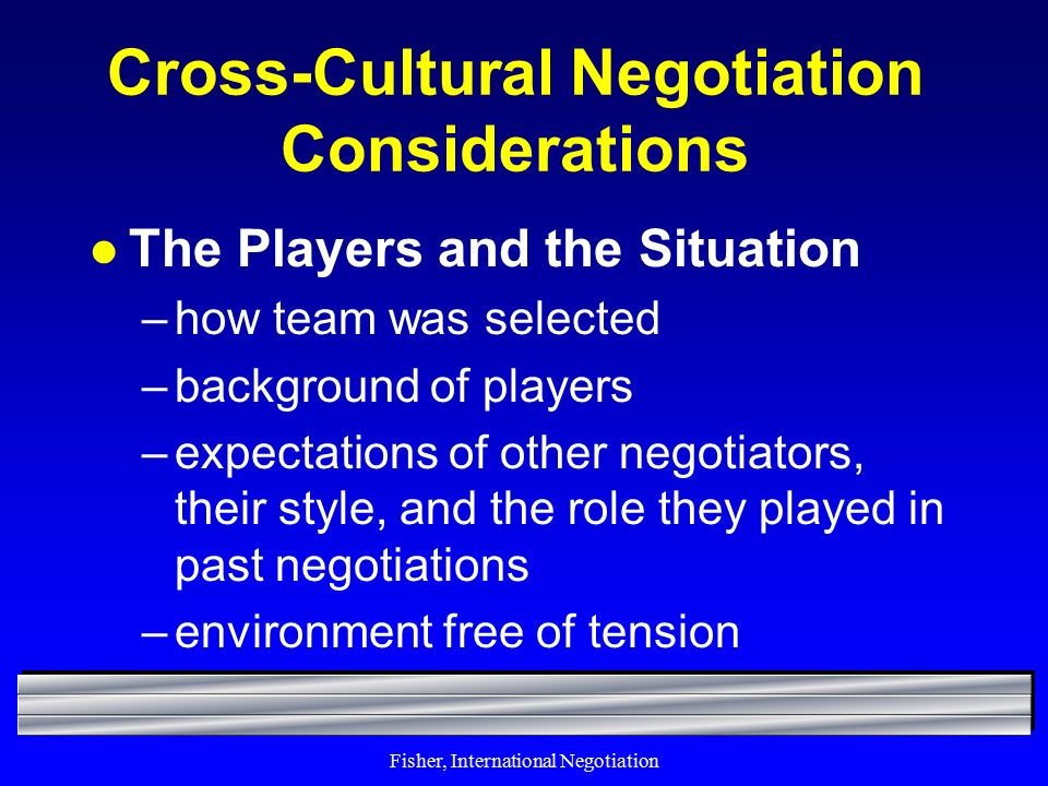 cross cultural negotiations Parties in cross-cultural negotiations need to have a deep understanding of  communication barriers to negotiation yunxia zhu and sun zhu.