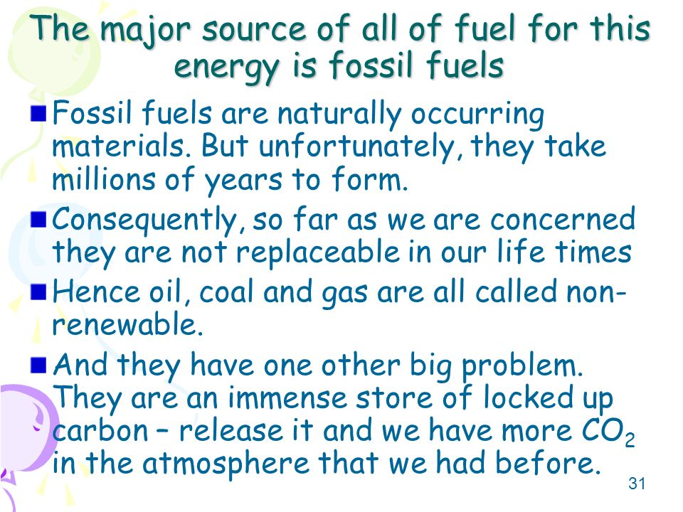 the fossil fuels in our lives The first effect of burning fossil fuels is the health of our population stop driving, stop heating your house with electricity (unless you have wind or solar power), stop heating your house with gas or oil.