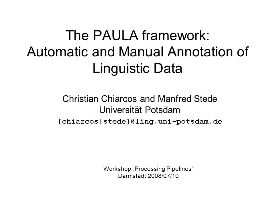 The PAULA framework: Automatic and Manual Annotation of Linguistic Data
