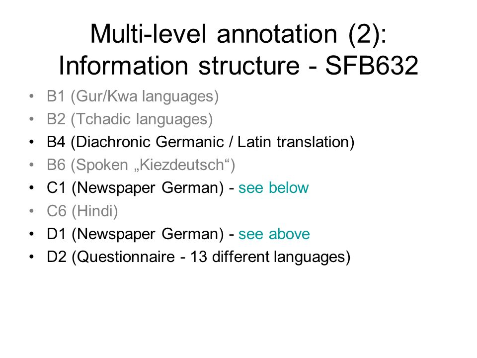 Multi-level annotation (2): Information structure - SFB632
