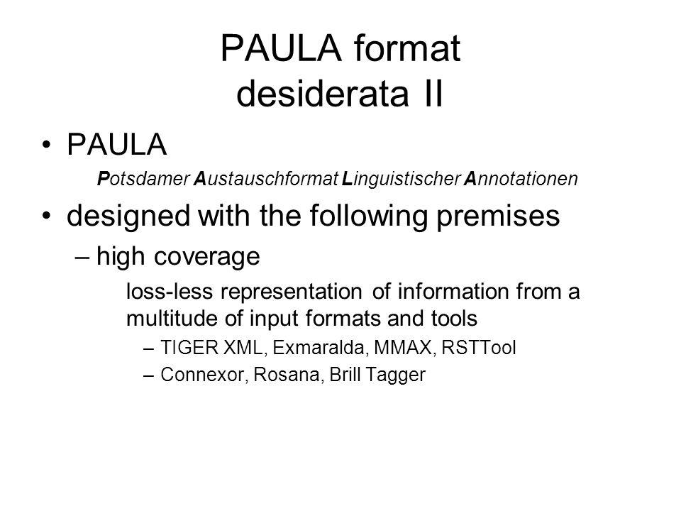 PAULA format desiderata II