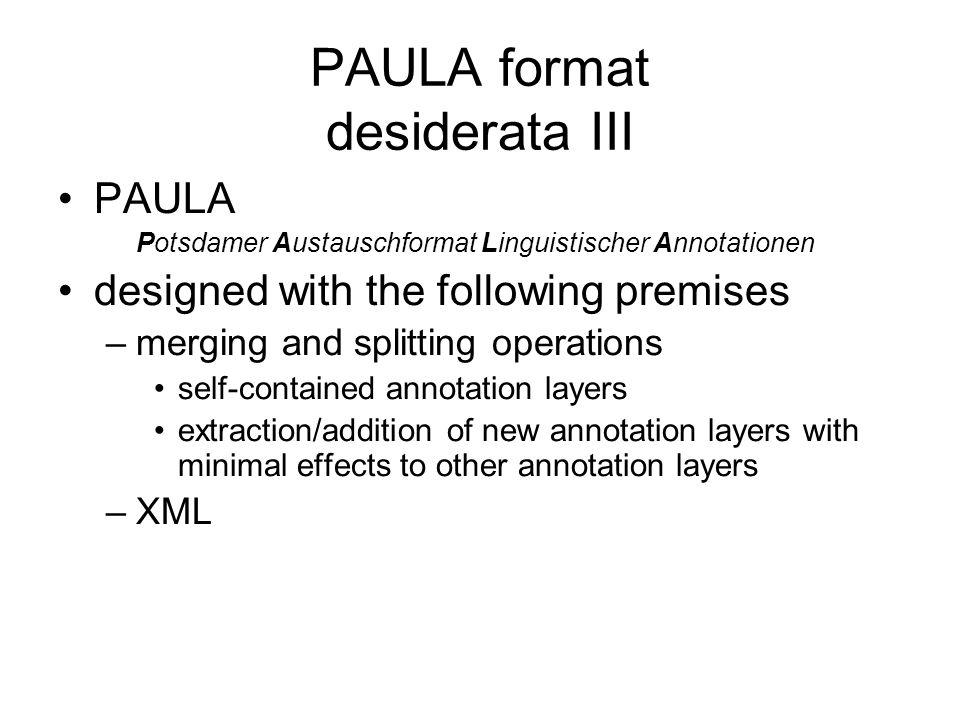 PAULA format desiderata III