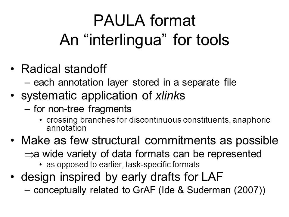 PAULA format An interlingua for tools