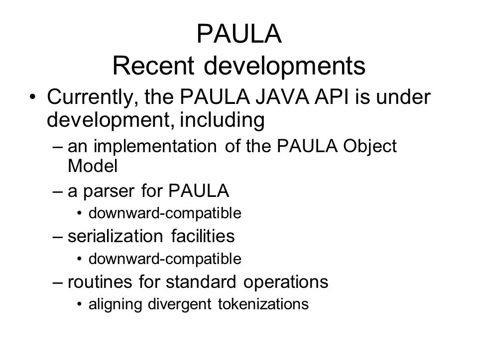 PAULA Recent developments