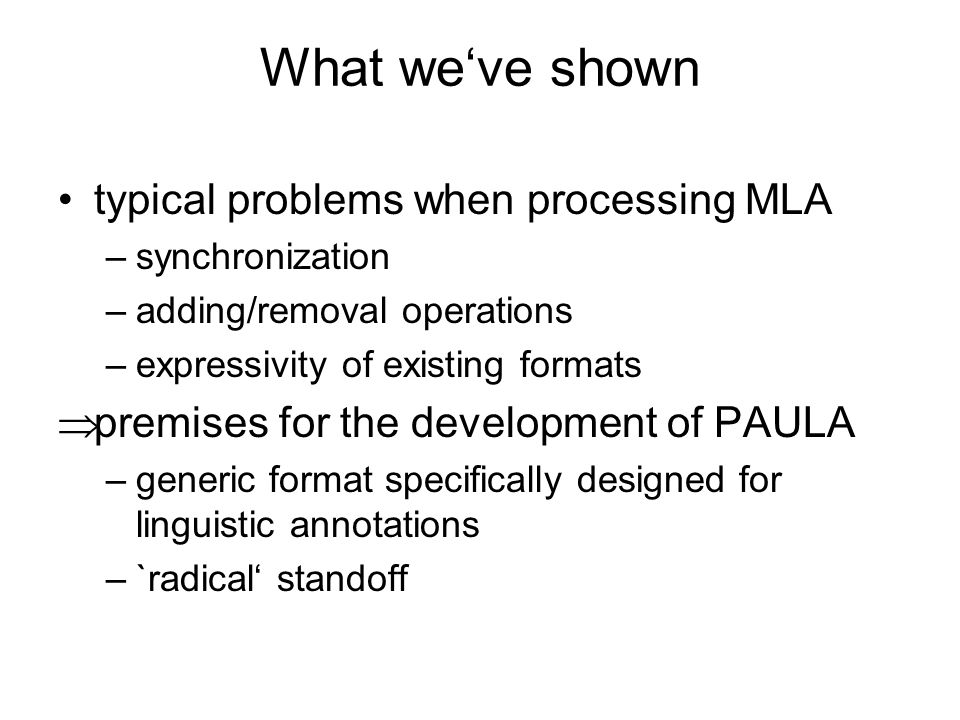 What we've shown typical problems when processing MLA