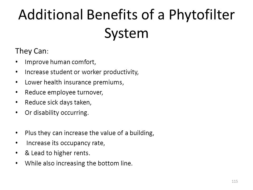 Additional Benefits of a Phytofilter System