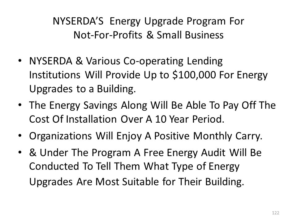 NYSERDA'S Energy Upgrade Program For Not-For-Profits & Small Business