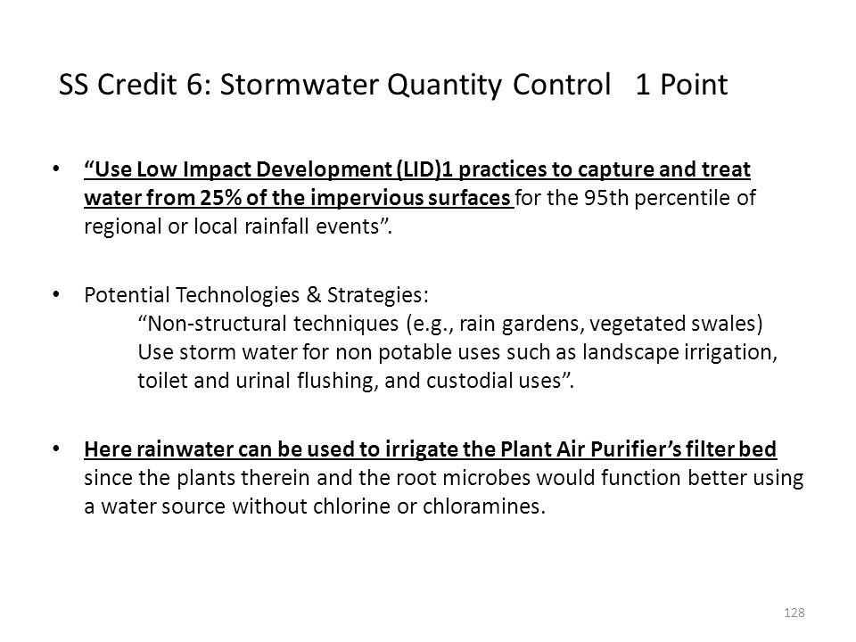 SS Credit 6: Stormwater Quantity Control 1 Point