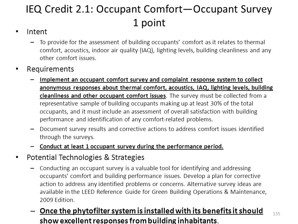 IEQ Credit 2.1: Occupant Comfort—Occupant Survey 1 point