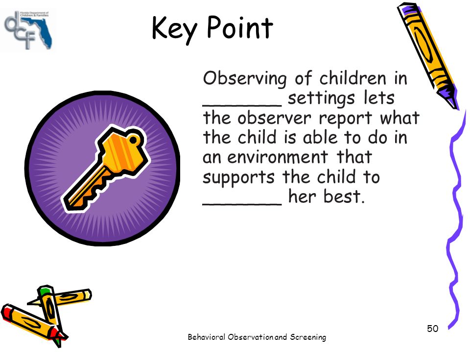 types of observation in the childcare setting Children can do, and use those observations as the basis of assessment there are different types of observations if you are a registered setting in dorset.