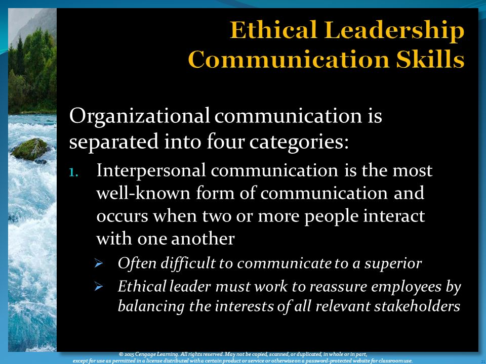 communication ethics and skills Ethical operations include hiring ethical, talented people, promoting the most qualified based on their leadership skills and technical expertise, rewarding ethical performance results, and operating a culture of commitment by living the stated core values of the organization.