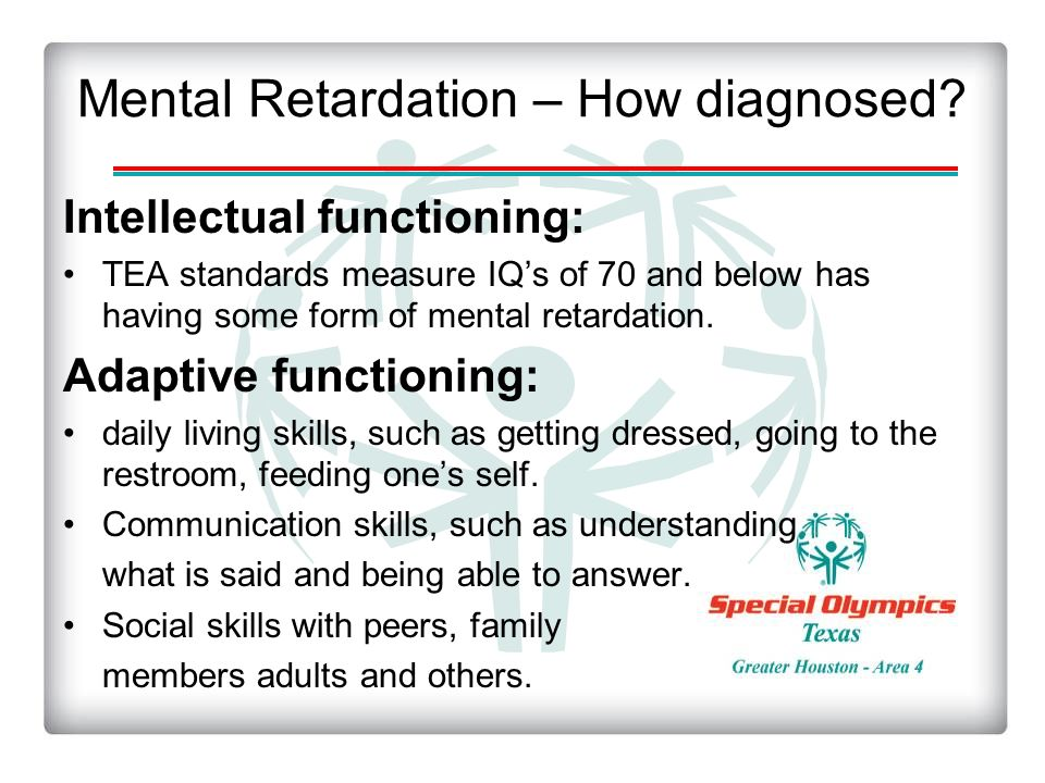 an understanding of mental retardation If you, or someone you know, has a mental illness, there is good news: all mental illnesses can be treated in this section, you will learn about mental illnesses – which can also be called psychiatric disorders – and their treatment you will also find helpful resources that provide more information to further your understanding.