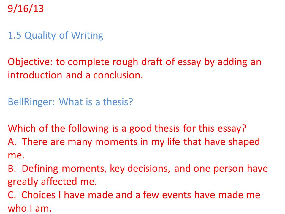 What is rough draft in essay writing