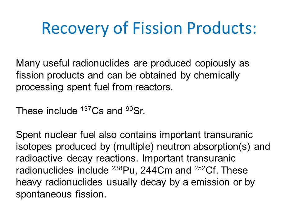 Recovery of Fission Products: