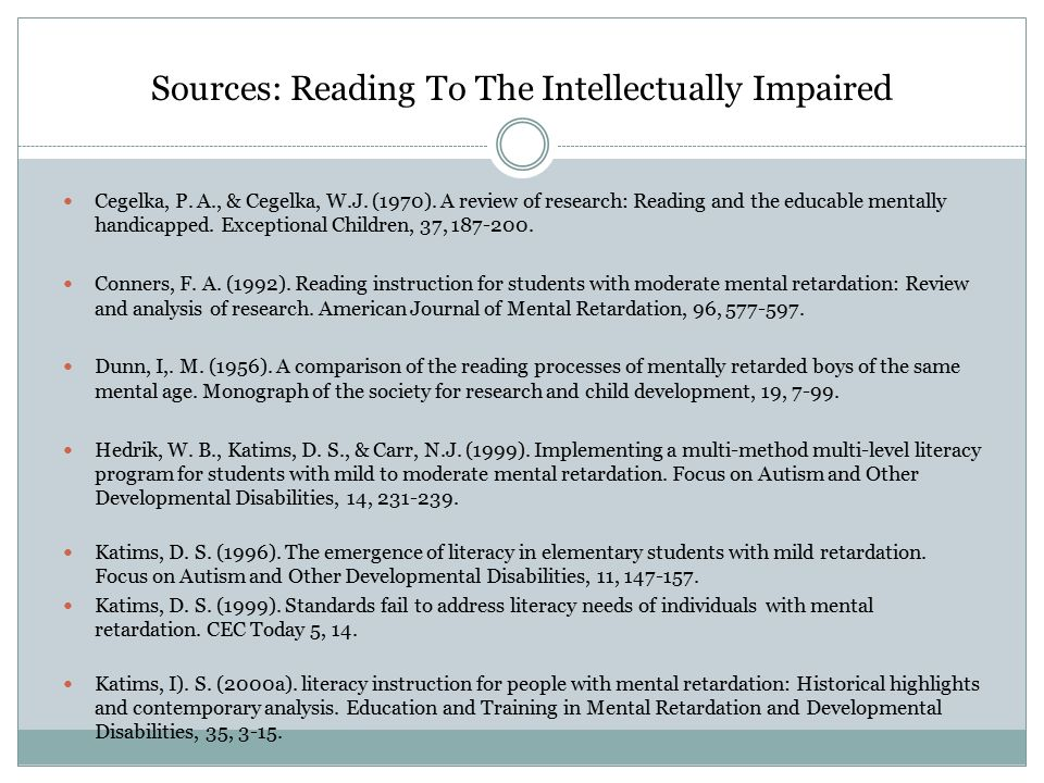reading and students with mental retardation About 90% of students with mental retardation are considered mildly mentally retarded  be sure the student can read the test and understand the terms.