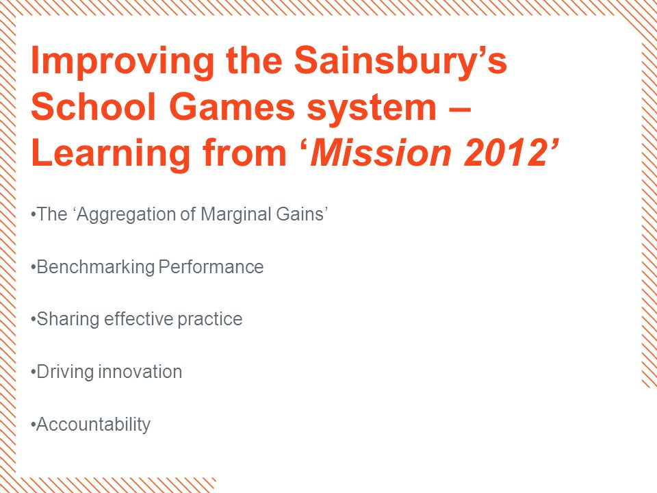 Improving the Sainsbury's School Games system – Learning from 'Mission 2012'