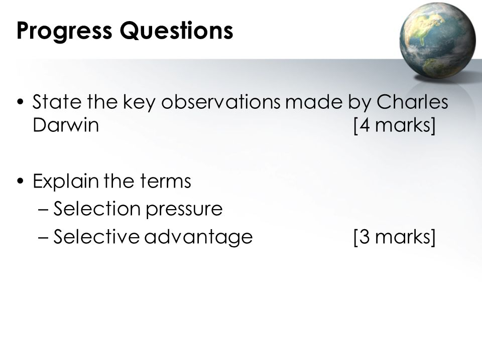 Progress Questions State the key observations made by Charles Darwin [4 marks] Explain the terms.