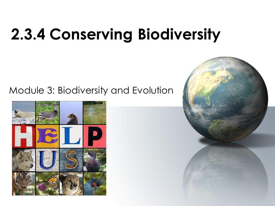 2.3.4 Conserving Biodiversity