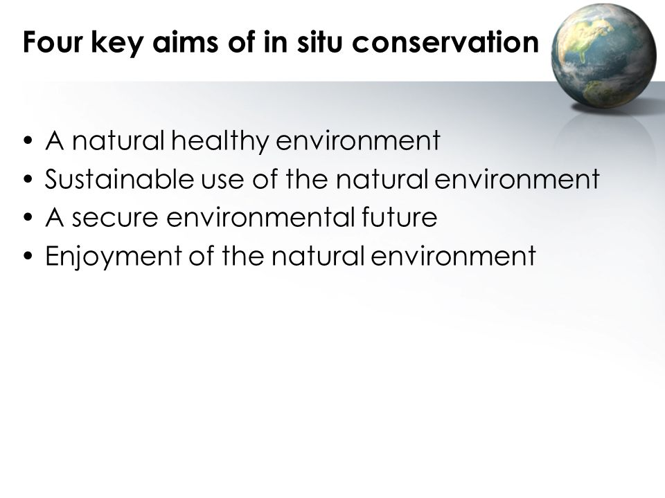 Four key aims of in situ conservation