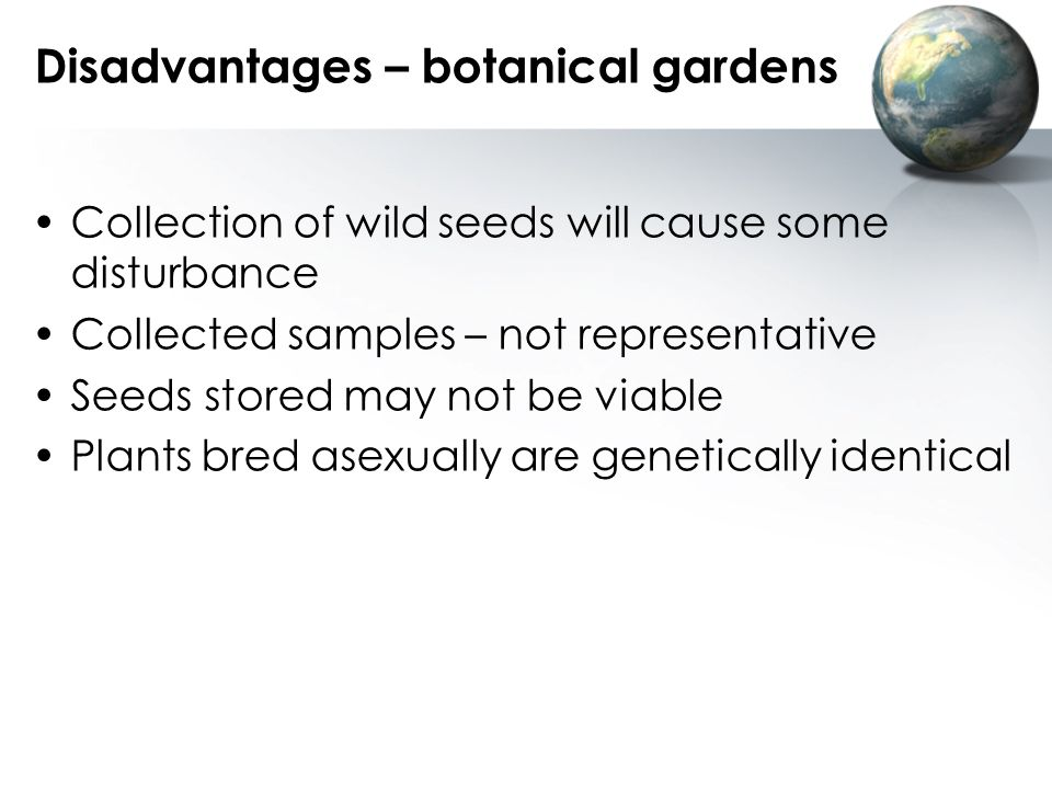 Disadvantages – botanical gardens