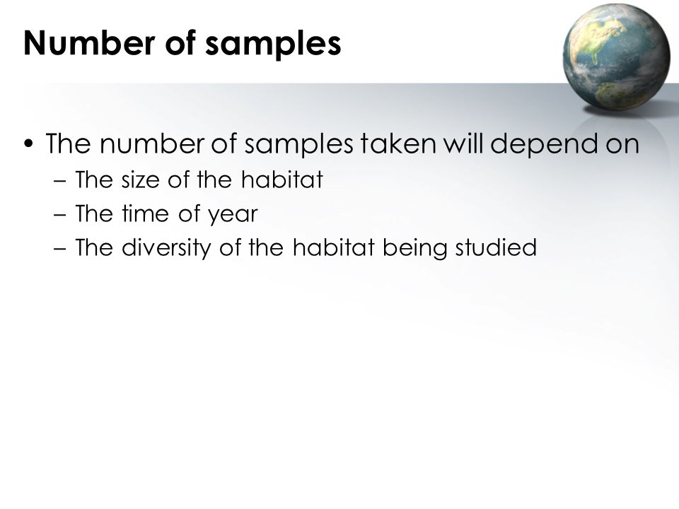Number of samples The number of samples taken will depend on