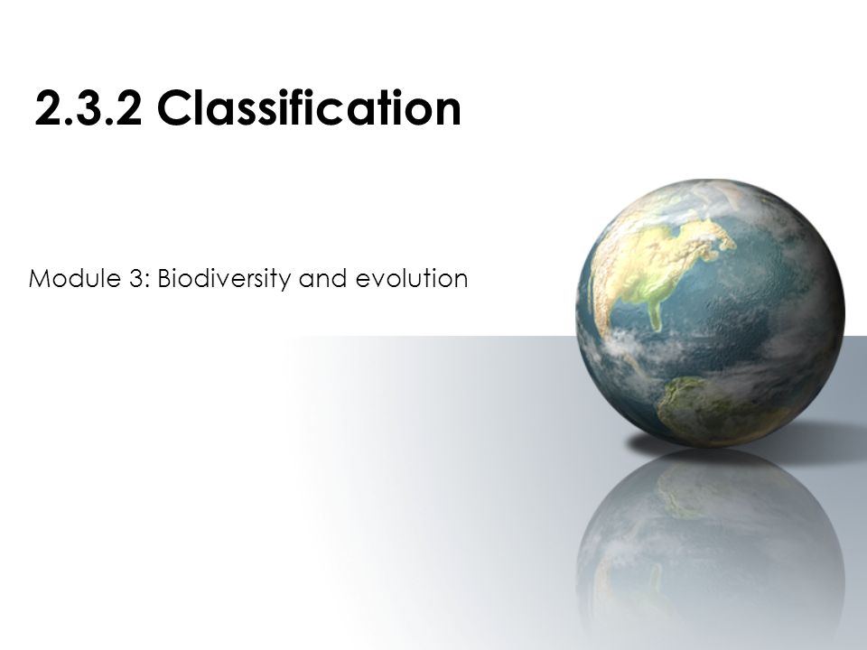 Module 3: Biodiversity and evolution