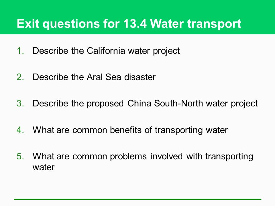 Exit questions for 13.4 Water transport